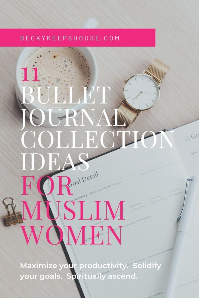 An open notebook on a desk with the title 11 Bullet Journal Collection Ideas for Muslim Women