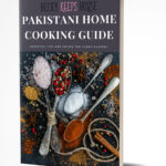 FREE Ebook: Pakistani Home Cooking Guide